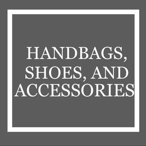 Handbags, shoes, and accessories here!